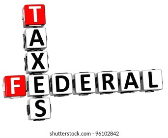 3D Taxes Federal text Crossword on white background