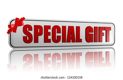 3d white banner with text special gift and red bow, business and holiday concept