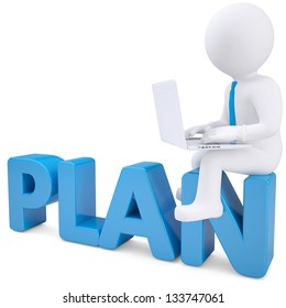 3d white man with laptop sitting on the word PLAN. Isolated render on a white background