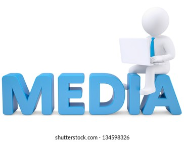 3d white man with laptop sitting on the word MEDIA. Isolated render on a white background