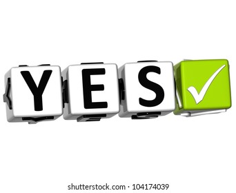 3D Yes Button Click Here Block Text over white background