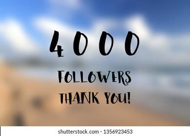 4000 followers thank you sign - social media milestone banner. 4k likes.