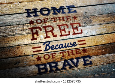 4th of July Independence Day quote typographical Home of the free because of the brave quote