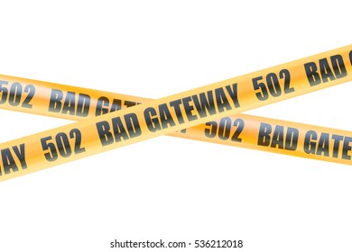 502 Bad Gateway Caution Barrier Tapes, 3D rendering isolated on white background