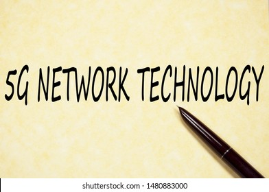 5G network technology text write on paper