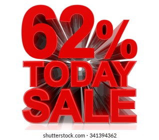 62% TODAY SALE word on white background 3d rendering