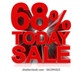 68% TODAY SALE word on white background 3d rendering