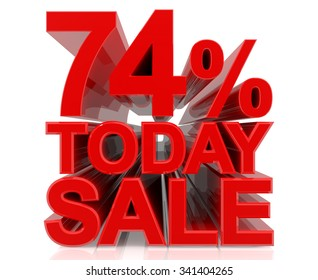 74% TODAY SALE word on white background 3d rendering