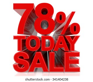 78% TODAY SALE word on white background 3d rendering