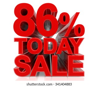 86% TODAY SALE word on white background 3d rendering