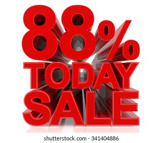 88% TODAY SALE word on white background 3d rendering