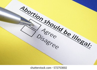 abortion should be illegal: agree or disagree?