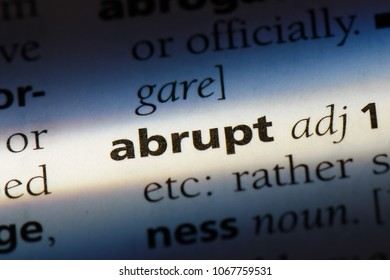 abrupt word in a dictionary. abrupt concept.