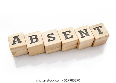 ABSENT word made with building blocks isolated on white