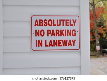 Absolutely no parking in laneway sign