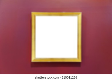 Abstract blurred background : Picture frame in the art gallery or museum.