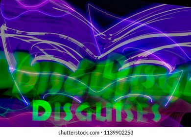 Abstract combined exposures of neon sign of costume mask and word disguise at night