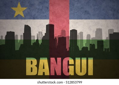 abstract silhouette of the city with text Bangui at the vintage central african republic flag background