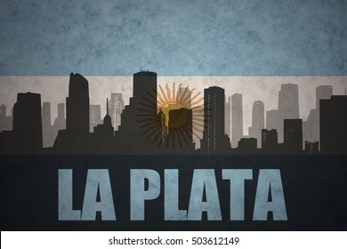 abstract silhouette of the city with text La Plata at the vintage argentinean flag background