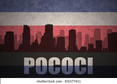 abstract silhouette of the city with text Pococi at the vintage costa rican flag background