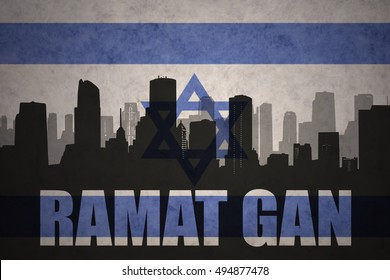 abstract silhouette of the city with text Ramat Gan at the vintage israel flag background
