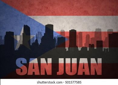abstract silhouette of the city with text San Juan at the vintage puerto rican flag background