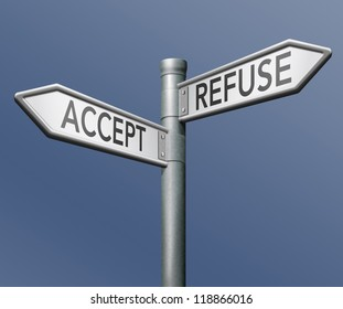 accept refuse denied or approval getting permission approved or declined road sign with text
