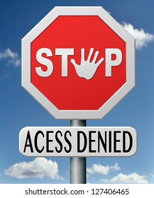 access denied no entry keep out restricted area members only