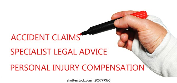Accident claims specialist legal advice concept with injured hand writing key words