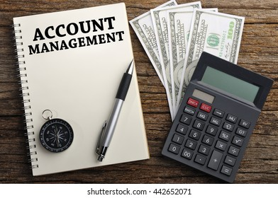 """""""ACCOUNT MANAGEMENT"""" Word On Note Book, Finance Concept"""