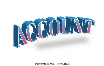 Account Text for Title or Headline. In 3D Fancy Fun and Futuristic style