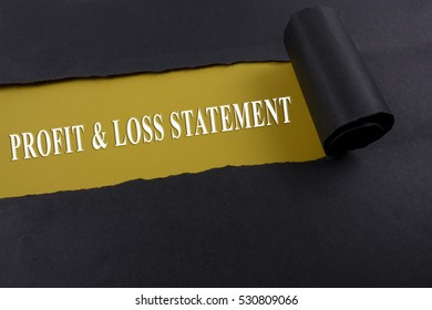 Accounting and finance concept, word profit and loss statement on torn paper.