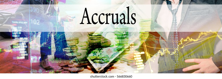Accruals - Hand writing word to represent the meaning of financial word as concept. A word Accruals is a part of Investment&Wealth management in stock photo.
