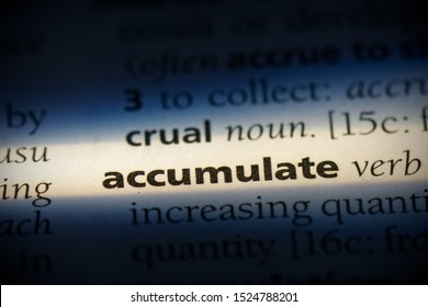 accumulate word in a dictionary. accumulate concept, definition.