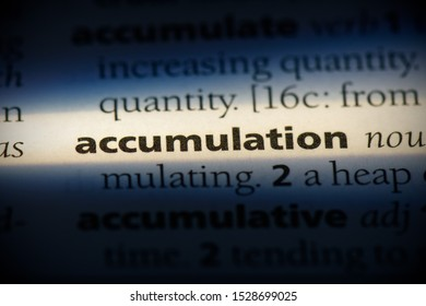 accumulation word in a dictionary. accumulation concept, definition.