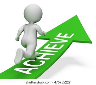 Achieve Arrow Meaning Achieving Success 3d Rendering