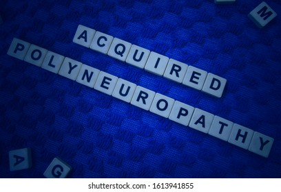 Acquired Polyneuropathy, word cube with background.