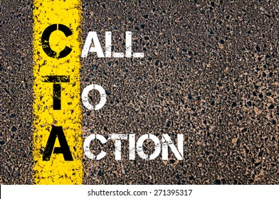 Acronym CTA as Call To Action. Yellow paint line on the road against asphalt background. Conceptual image