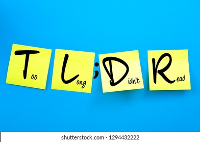 Acronym words and business jargon concept theme with the text or TL;DR written on yellow post it notes on blue background. TLDR means Too Long Didn't Read in office lingo