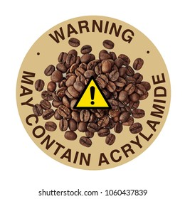 Acrylamide warning sign on ground coffee pile