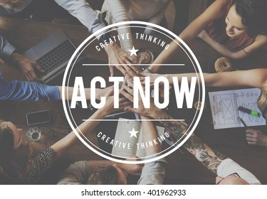 Act Now Rapid Action Motivate Concept