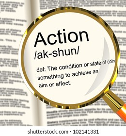 Action Definition Magnifier Shows Acting Or Proactive