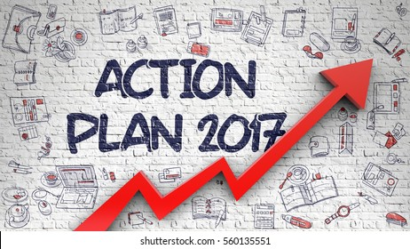 Action Plan 2017 Drawn on White Brickwall. Illustration with Doodle Design Icons. Action Plan 2017 - Enhancement Concept. Inscription on Brick Wall with Hand Drawn Icons Around.