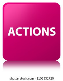 Actions isolated on pink square button reflected abstract illustration