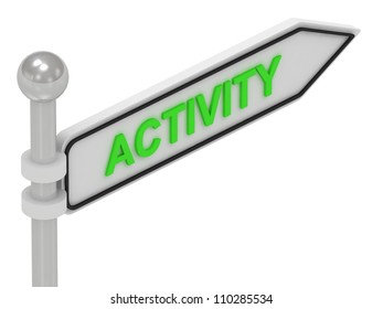 ACTIVITY arrow sign with letters on isolated white background
