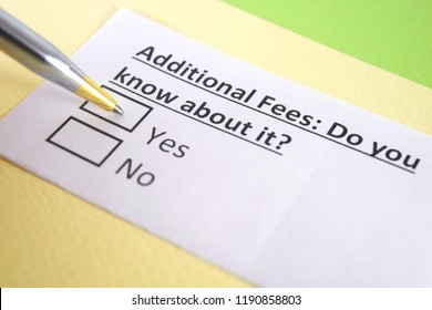 Additional fees: do you know about it? Yes or no