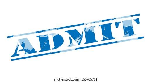 admit blue stamp on white background
