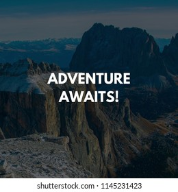 Adventure Awaits, Inspirational Travel Quote