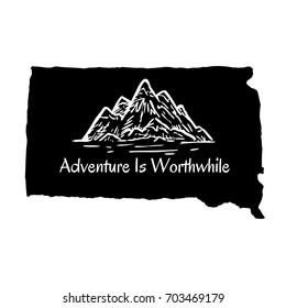 Adventure Is Worthwhile South Dakota Typography Design