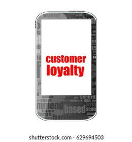 Advertising concept. Smartphone with text Customer Loyalty on display isolated on white